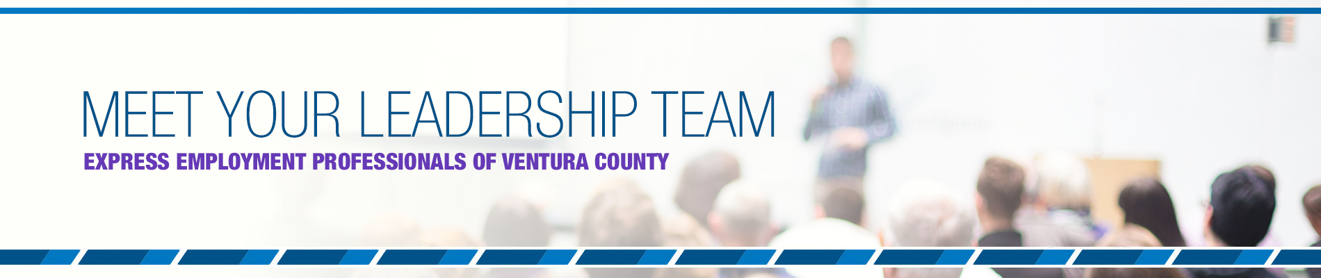 Meet Your Training & Leadership Team at Express Ventura County