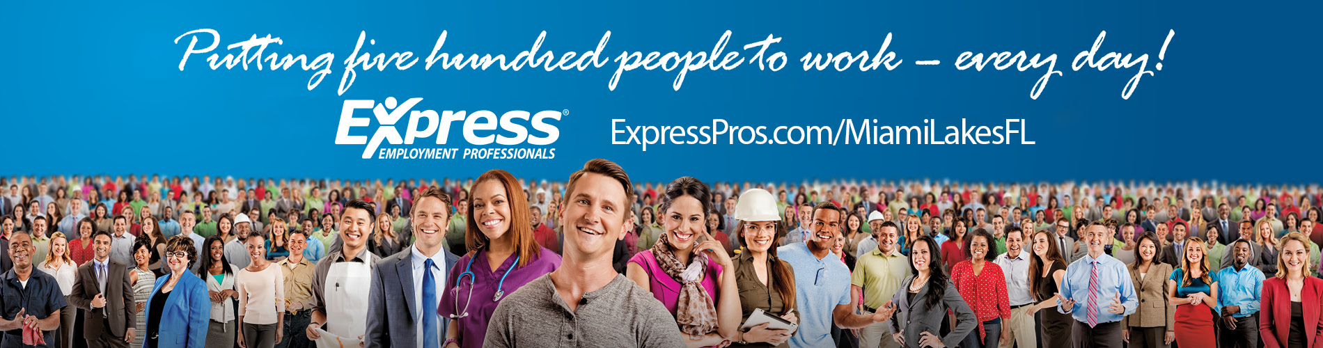 Express Miami Lakes Putting five hundred people to work every day!